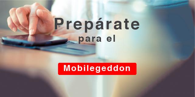 Mobilegeddon: Changes in the algorithm of Google